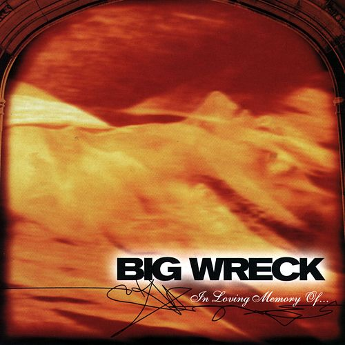 Play & Download In Loving Memory by Big Wreck   Napster