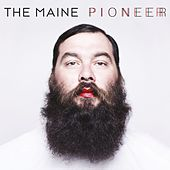 Play & Download Pioneer by The Maine | Napster