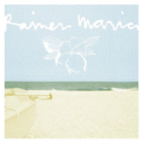 Rainer Maria by Rainer Maria