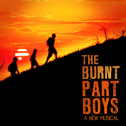 Original Cast Album by The Burnt Part Boys