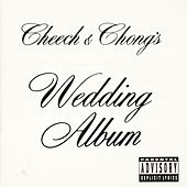 Play & Download Wedding Album by Cheech and Chong | Napster