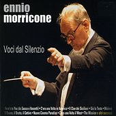 Play & Download Voci Dal Silenzio by Ennio Morricone | Napster