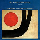 Play & Download Bill Evans Compositions Vol. 2 by Stefano Battaglia | Napster