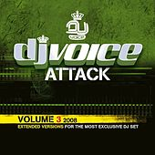 DJ Voice Attack Vol. 3 - 2008 von Various Artists