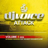 Play & Download DJ Voice Attack Vol. 5 2008 by Various Artists | Napster