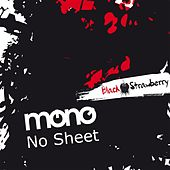 Play & Download No Sheet by Mono | Napster