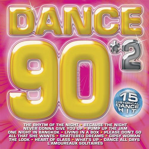 Dance 90 Volume 2 by Various Artists