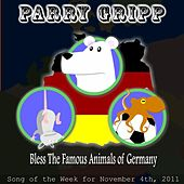 Play & Download Bless The Famous Animals Of Germany - Single by Parry Gripp | Napster
