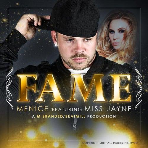 Fame (feat. Miss Jayne) - Single by Menice