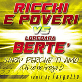 Play & Download Sara' Perche' Ti Amo (Chi Se Ne Frega) by Ricchi E Poveri | Napster