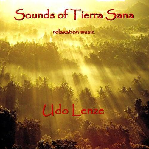 Sounds of Tierra Sana by Udo Lenze