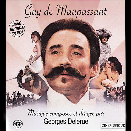 Play & Download Guy de Maupassant (Bande originale du film) by Georges Delerue | Napster