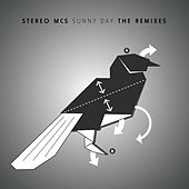 Play & Download Sunny Day The Remixes by Stereo MC's | Napster