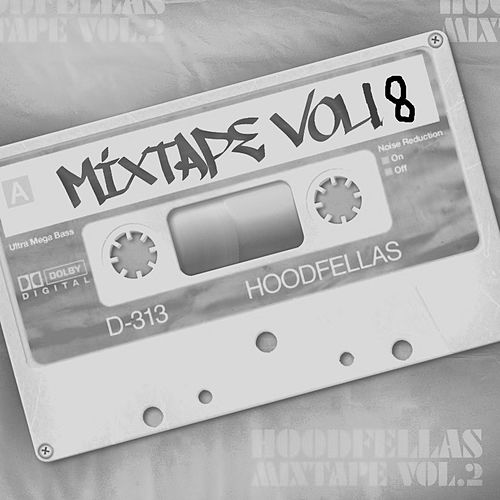 Mixtape Vol.18 by Hood Fellas