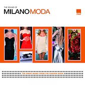The Sound Of Milano Moda by Various Artists
