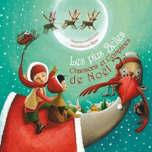 Play & Download Les plus belles chansons et comptines de Noël by Rémi Guichard   Napster