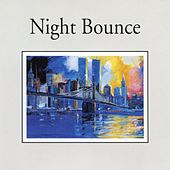 Play & Download Night Bounce (Jazz Collection) by Various Artists | Napster