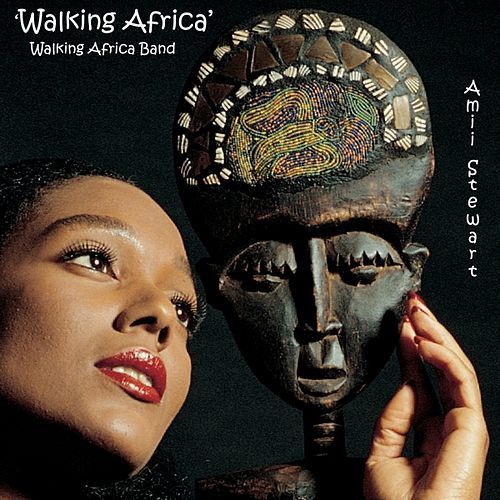 Play & Download Walking Africa by Amii Stewart | Napster