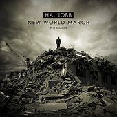Play & Download New World March (The Remixes) by Haujobb | Napster