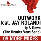 Up & Down (The Rendez Vous Song) 09 More Mixes by Outwork