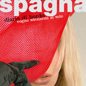 Diario di bordo-Voglia di sdraiarmi al sole by Spagna