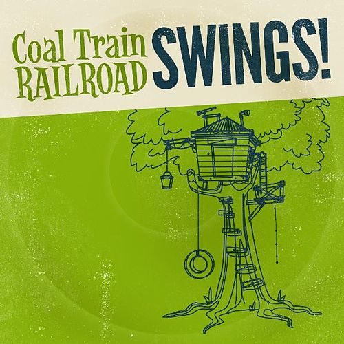 Play & Download Coal Train Railroad Swings! by Coal Train Railroad | Napster