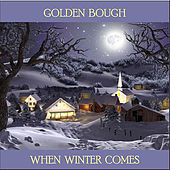Play & Download When Winter Comes by Golden Bough | Napster