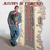 Play & Download Justin and Friends Collection by Justin Young | Napster