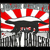Honey Badger by Josh Smith