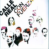 Play & Download Con Fuerza by Calle Real | Napster