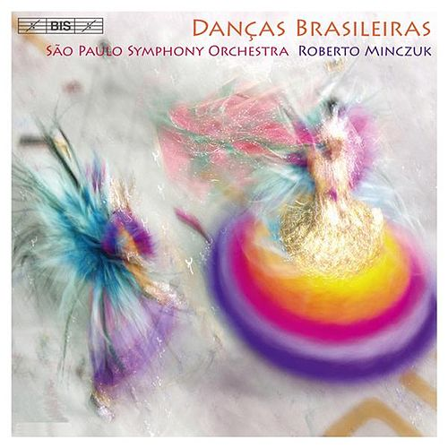 Play & Download Dancas Brasileiras by Roberto Minczuk | Napster