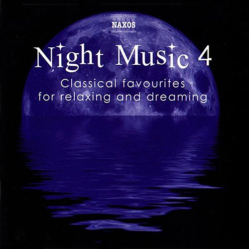 Play & Download Night Music  4 by Various Artists | Napster
