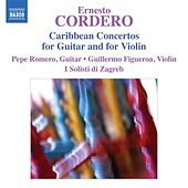 Cordero: Caribbean Concertos by Various Artists