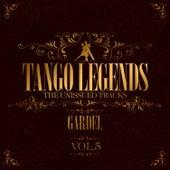 Play & Download Tango Legends Vol. 5: Carlos Gardel by Carlos Gardel | Napster