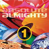 Play & Download Absolute Almighty, Vol. 1 by Various Artists | Napster