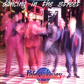 Dancing In The Street by Peter Jacques Band