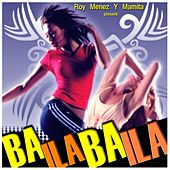 Play & Download Baila Baila by Various Artists | Napster