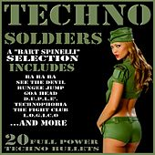 Play & Download Techno Soldiers by Various Artists | Napster