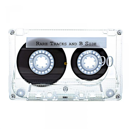 Play & Download Rare Tracks And B Side by Various Artists | Napster