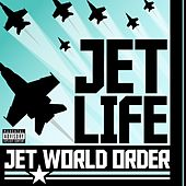 Play & Download Jet World Order by Jet Life | Napster