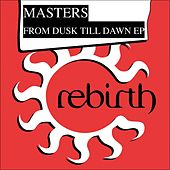 From Dusk Til Dawn Ep by The Masters
