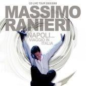 Play & Download Napoli...Viaggio In Italia by Massimo Ranieri | Napster