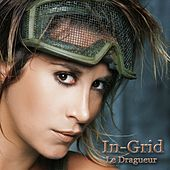 Le Dragueur 2009 Remixes by In-Grid