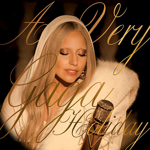 Play & Download A Very Gaga Holiday by Lady Gaga | Napster