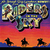 Play & Download A Great Big Western Howdy! from Riders In The Sky by Riders In The Sky | Napster