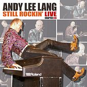 Play & Download Still Rockin´ Live - Chapter One by Andy Lee Lang | Napster