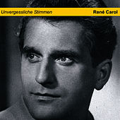 Play & Download Unvergessliche Stimmen by René Carol | Napster