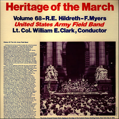 Play & Download Heritage of the March, Vol. 68 - The Music of Hildreth and Myers by U.S. Army Field Band | Napster