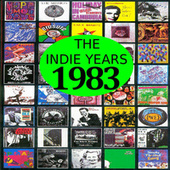 Play & Download The Indie Years : 1983 by Various Artists | Napster