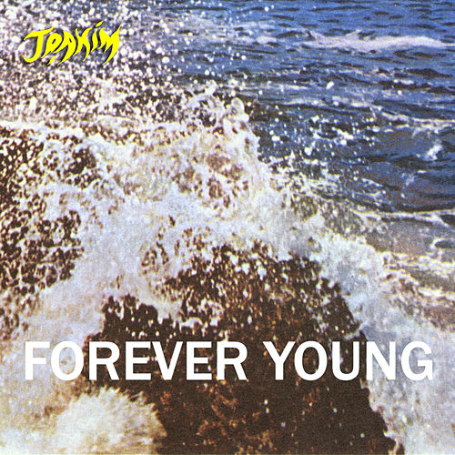 Play & Download Forever Young by Joakim | Napster
